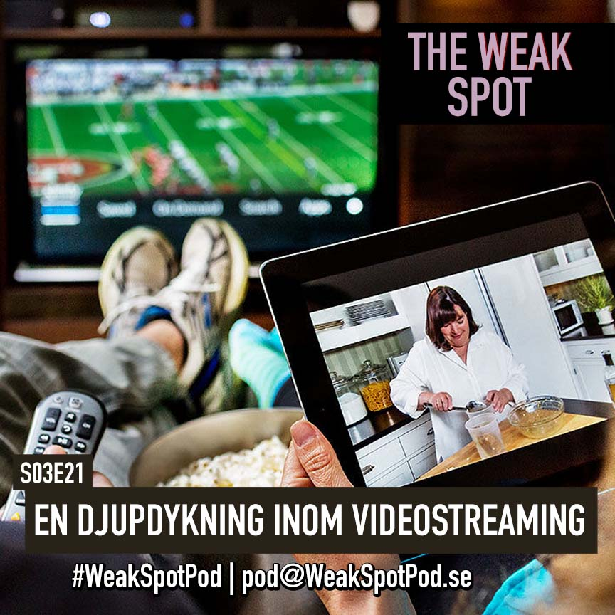 21. En djupdykning inom videostreaming